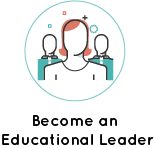 Become a School + School System Leader