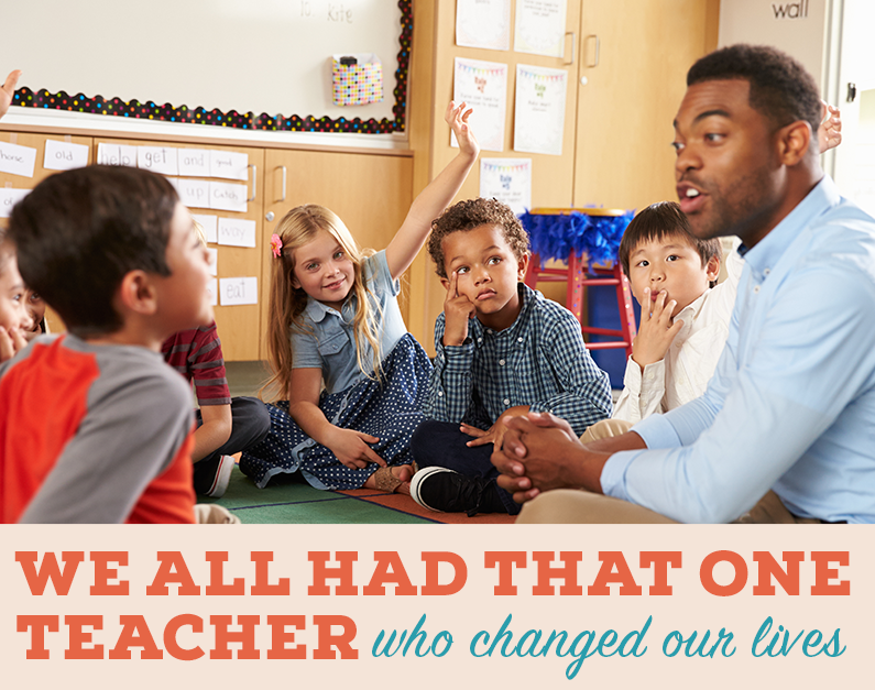 We all had that one teacher who changed our lives. - Social Media Graphic