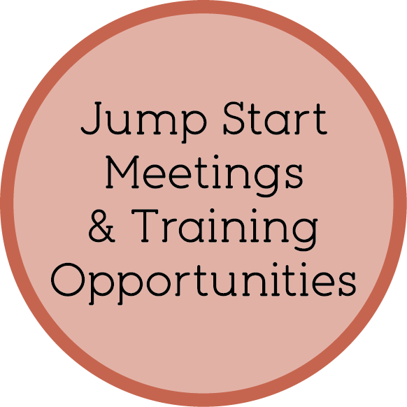 Jump Start Meetings & Training Opportunities