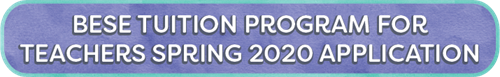 BESE Tuition Program Spring 2020 Application Button
