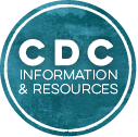 CDC Information and Resources