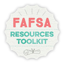 Download the FAFSA Resources Toolkit