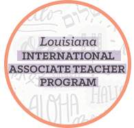 Louisiana International Associate Teacher Program