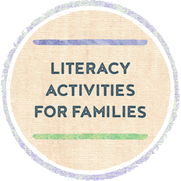 Literacy Activities for Families