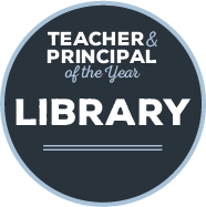 Teacher and Principal of the Year Library