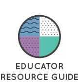 Educator Resource Guide