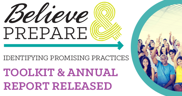 Click here to view the Believe and Prepare Toolkit and Annual Report.