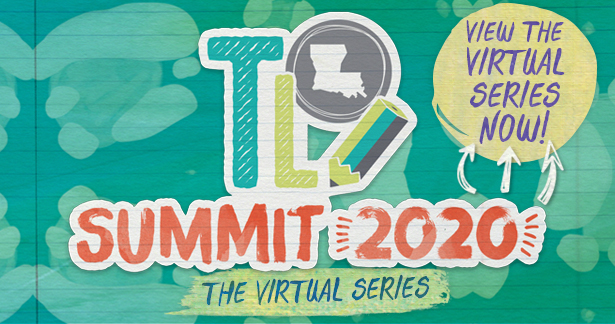 TL Summit 2020: The Virtual Series - View the Virtual Series Now!