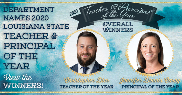 Department names 2020 Louisiana State Teacher & Principal of the Year. View the winners!
