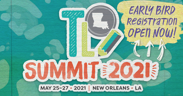 2021 Teacher Leader Summit Early Bird Registration open now!