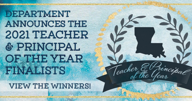 Department announces the 2021 teacher and principal of the year finalists. View the winners!