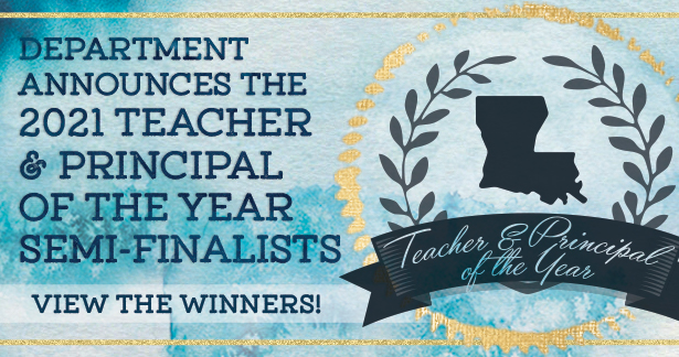 Department announces the 2021 Teacher and Principal of the year semi-finalists. View the winners!