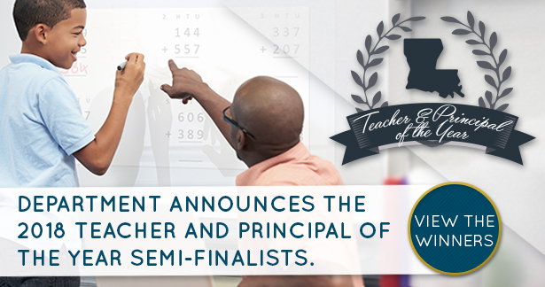 Department announces the 2018 Teacher and Principal of the Year semi-finalists. View the list of semi-finalists.