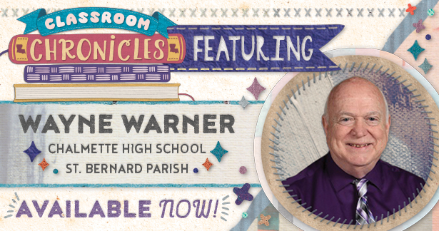 Classroom Chronicles featuring Wayne Warner. Available now!