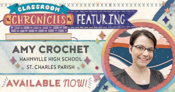 Classroom Chronicles featuring Amy Crochet - Available now!