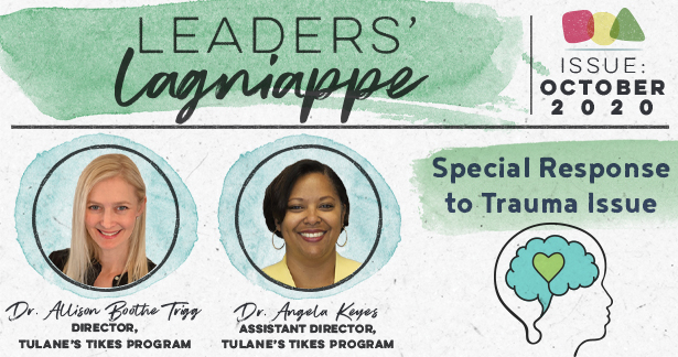 Leaders Lagniappe (Oct 2020) Special Response to Trauma Issue