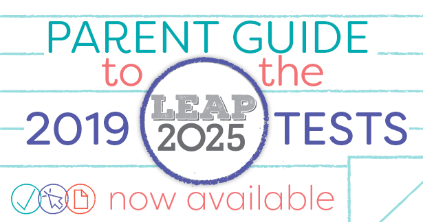 Parent Guide to the 2019 LEAP 2025 Tests Web Banner