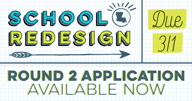School Redesign Round 2 Applications Due March 1 - Availabale Now