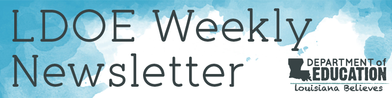 LDOE Weekly Newsletter